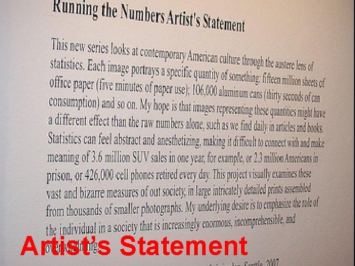 Artist's Statement © 2013 Artist, INC
