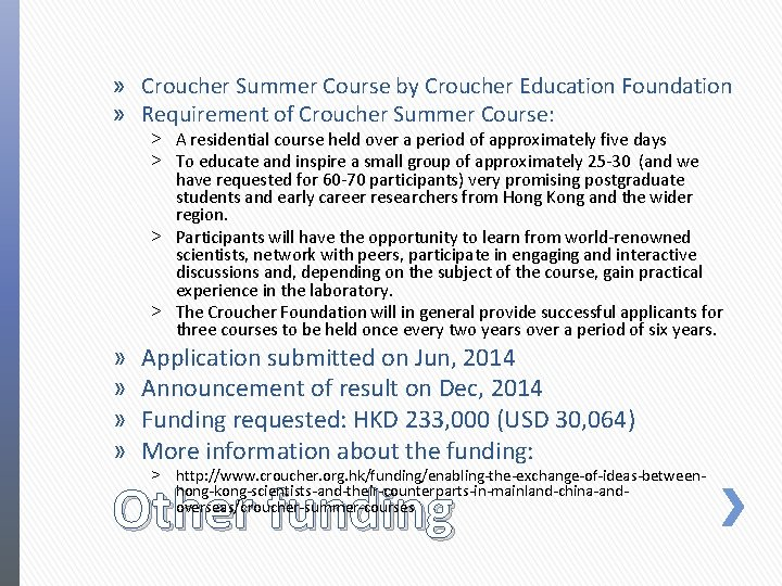 » Croucher Summer Course by Croucher Education Foundation » Requirement of Croucher Summer Course: