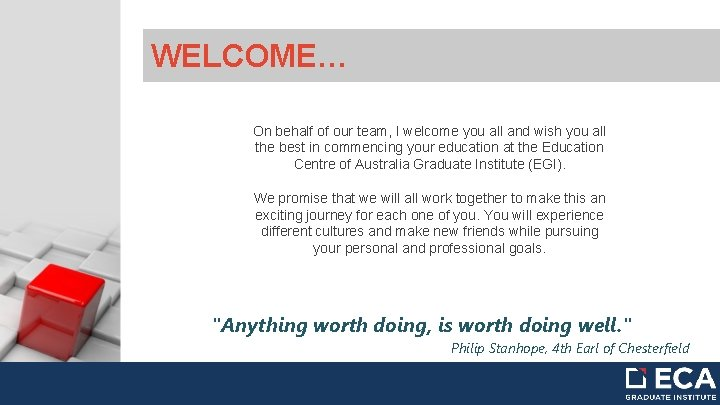WELCOME… On behalf of our team, I welcome you all and wish you all