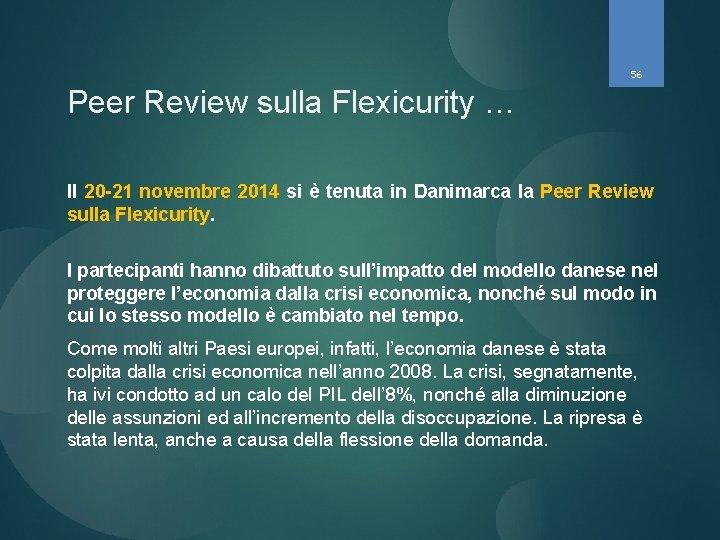 56 Peer Review sulla Flexicurity … Il 20 -21 novembre 2014 si è tenuta