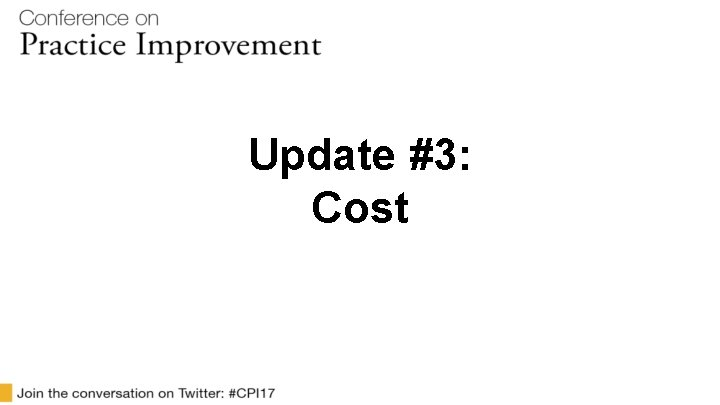 Update #3: Cost