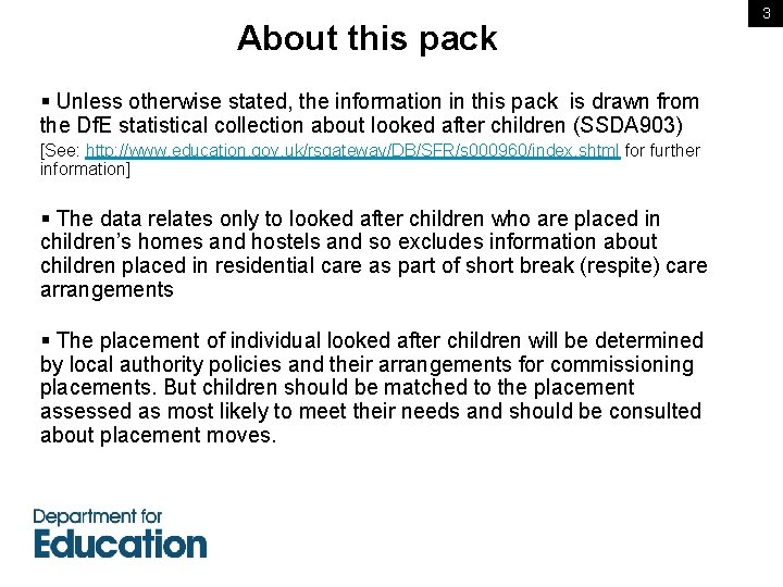 About this pack § Unless otherwise stated, the information in this pack is drawn