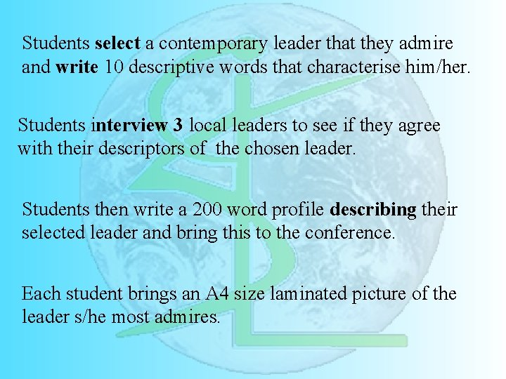 Students select a contemporary leader that they admire and write 10 descriptive words that