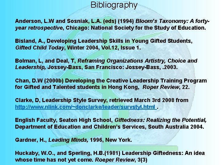 Bibliography Anderson, L. W and Sosniak, L. A. (eds) (1994) Bloom's Taxonomy: A fortyyear