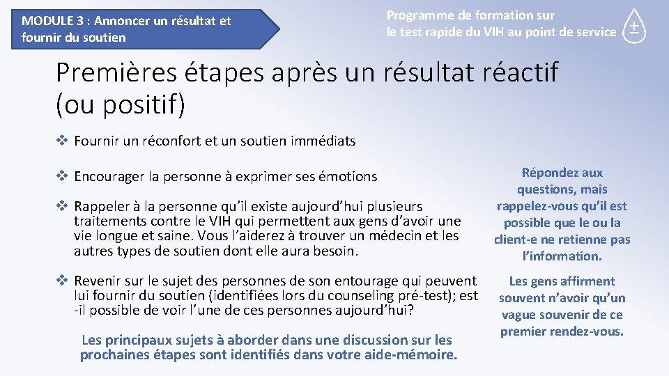 MODULE 3 : Annoncer un résultat et fournir du soutien Programme de formation sur