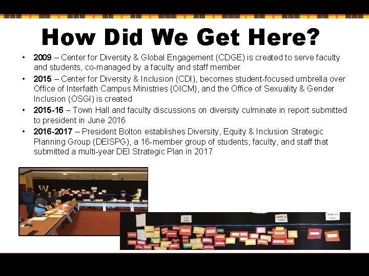 How Did We Get Here? • 2009 – Center for Diversity & Global Engagement