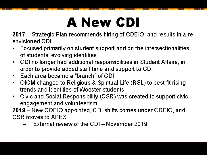 A New CDI 2017 – Strategic Plan recommends hiring of CDEIO, and results in