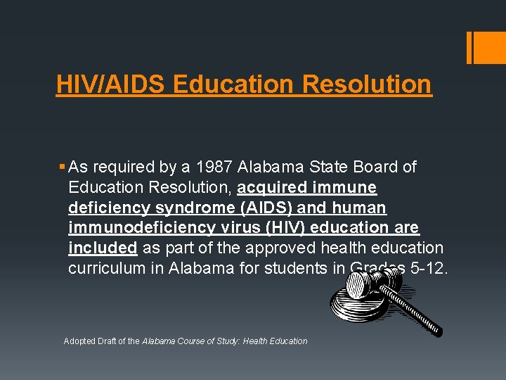 HIV/AIDS Education Resolution § As required by a 1987 Alabama State Board of Education