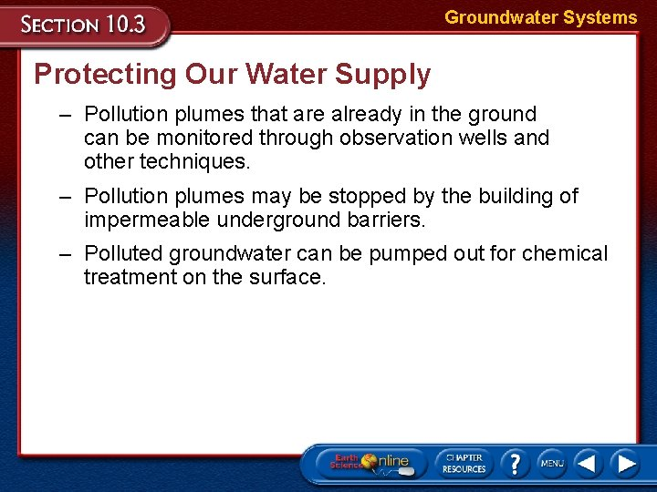 Groundwater Systems Protecting Our Water Supply – Pollution plumes that are already in the