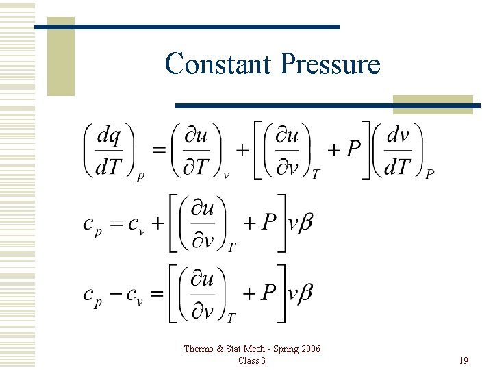 Constant Pressure Thermo & Stat Mech - Spring 2006 Class 3 19