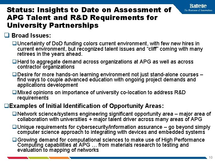 Status: Insights to Date on Assessment of APG Talent and R&D Requirements for University