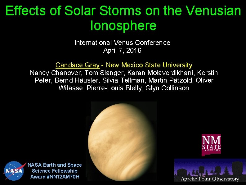 Effects of Solar Storms on the Venusian Ionosphere International Venus Conference April 7, 2016