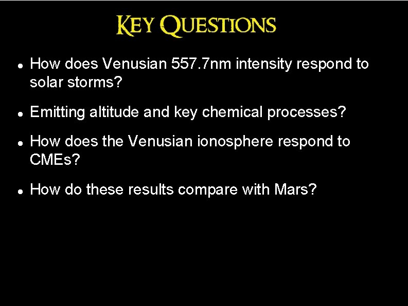 How does Venusian 557. 7 nm intensity respond to solar storms? Emitting altitude