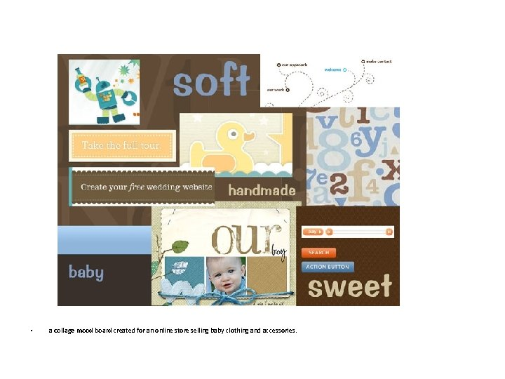 • a collage mood board created for an online store selling baby clothing
