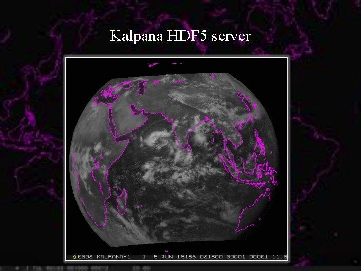 Kalpana HDF 5 server