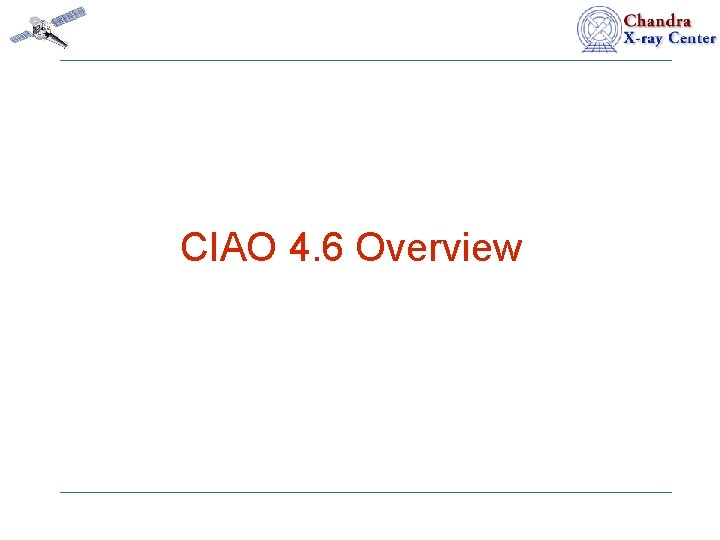 CIAO 4. 6 Overview