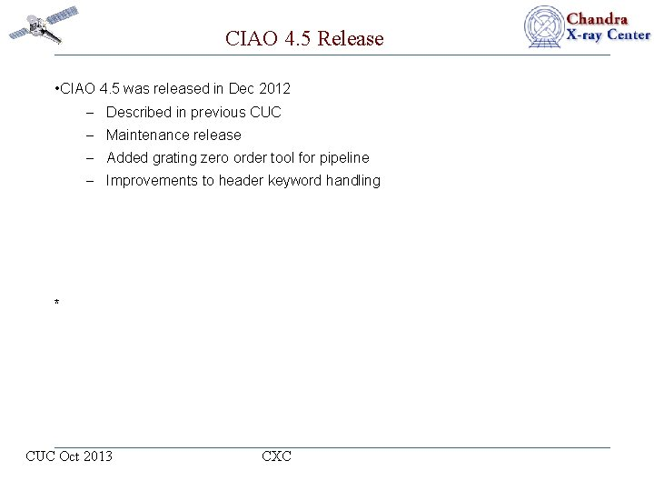CIAO 4. 5 Release • CIAO 4. 5 was released in Dec 2012 –