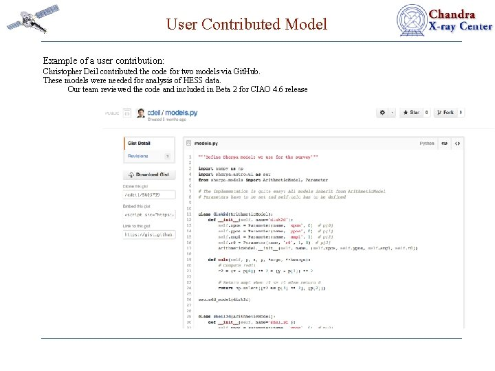 User Contributed Model Example of a user contribution: Christopher Deil contributed the code for