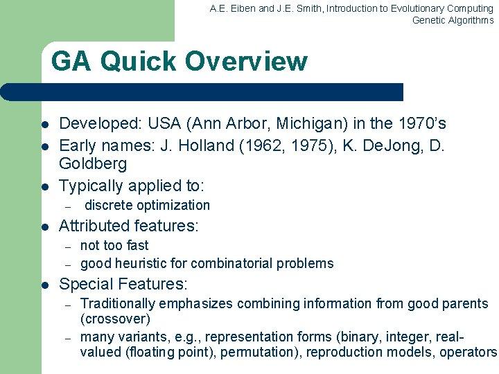 A. E. Eiben and J. E. Smith, Introduction to Evolutionary Computing Genetic Algorithms GA