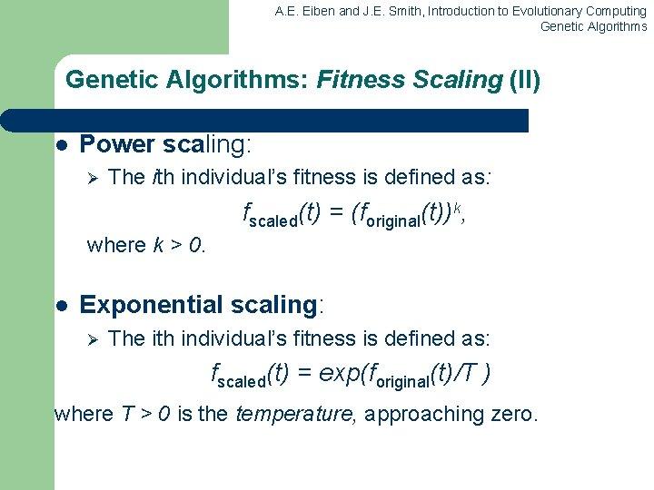 A. E. Eiben and J. E. Smith, Introduction to Evolutionary Computing Genetic Algorithms: Fitness