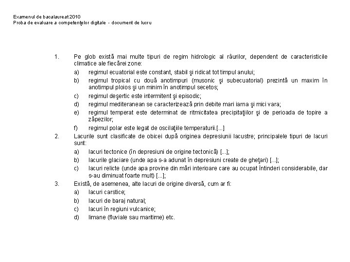 Examenul de bacalaureat 2010 Proba de evaluare a competenţelor digitale - document de lucru