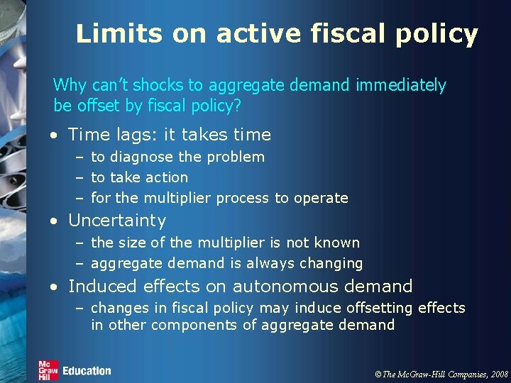 Limits on active fiscal policy Why can't shocks to aggregate demand immediately be offset