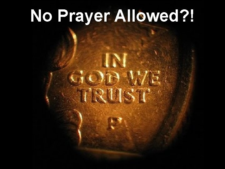 No Prayer Allowed? !