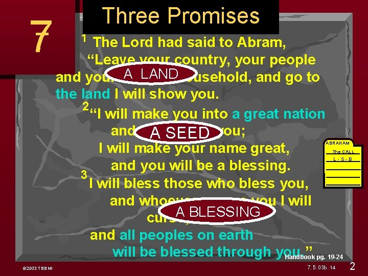 """Three Promises Genesis 12 1 The Lord had said to Abram, """"Leave your country,"""