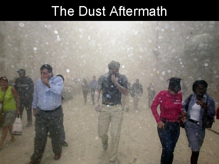 The Dust Aftermath