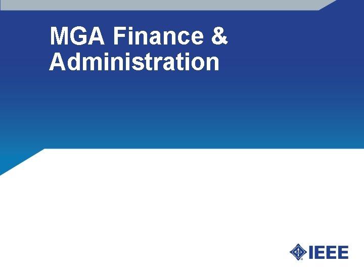 MGA Finance & Administration
