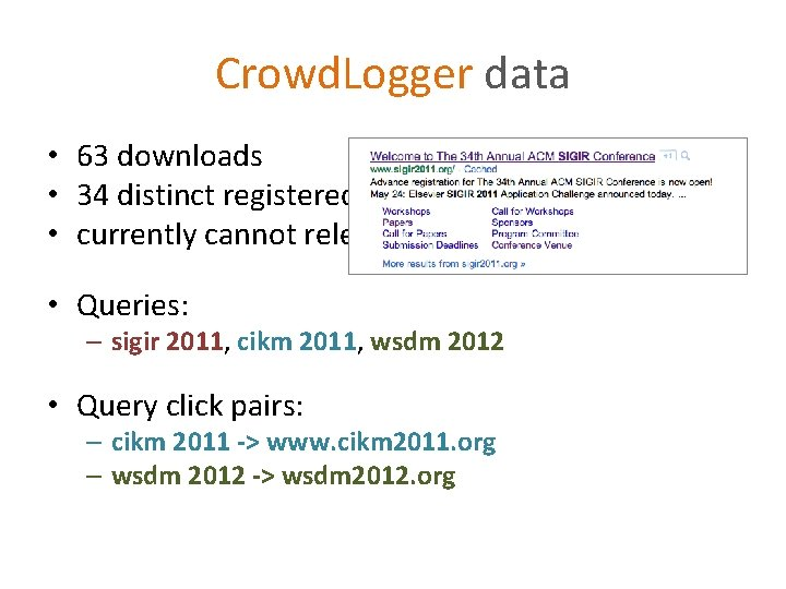Crowd. Logger data • 63 downloads • 34 distinct registered users • currently cannot