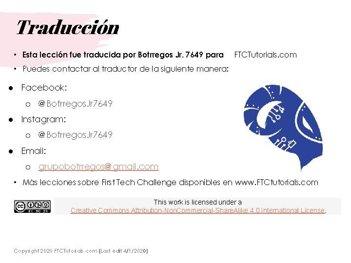 Traducción • Esta lección fue traducida por Botrregos Jr. 7649 para FTCTutorials. com •