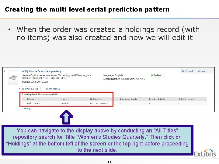 Creating the multi level serial prediction pattern • When the order was created a