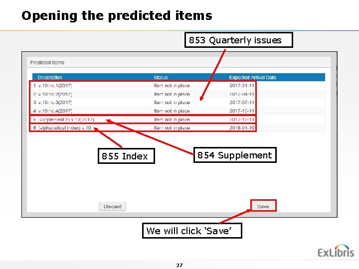 Opening the predicted items 853 Quarterly issues 854 Supplement 855 Index We will click