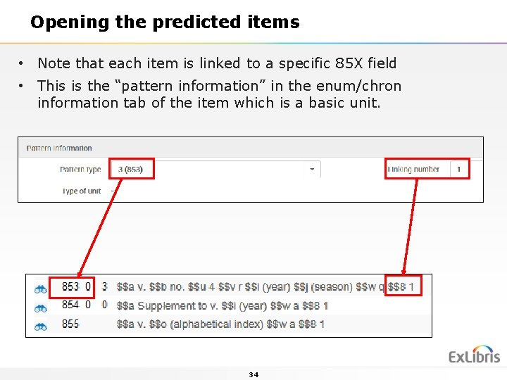 Opening the predicted items • Note that each item is linked to a specific