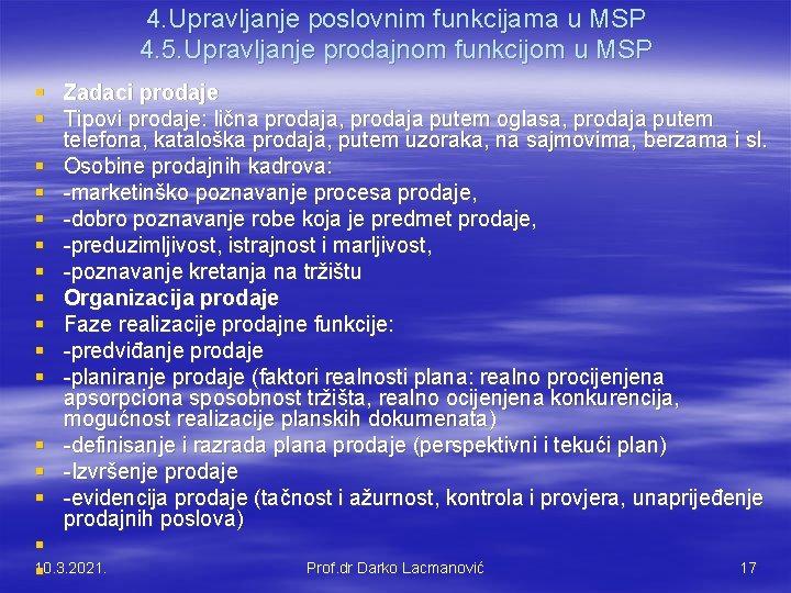 4. Upravljanje poslovnim funkcijama u MSP 4. 5. Upravljanje prodajnom funkcijom u MSP §