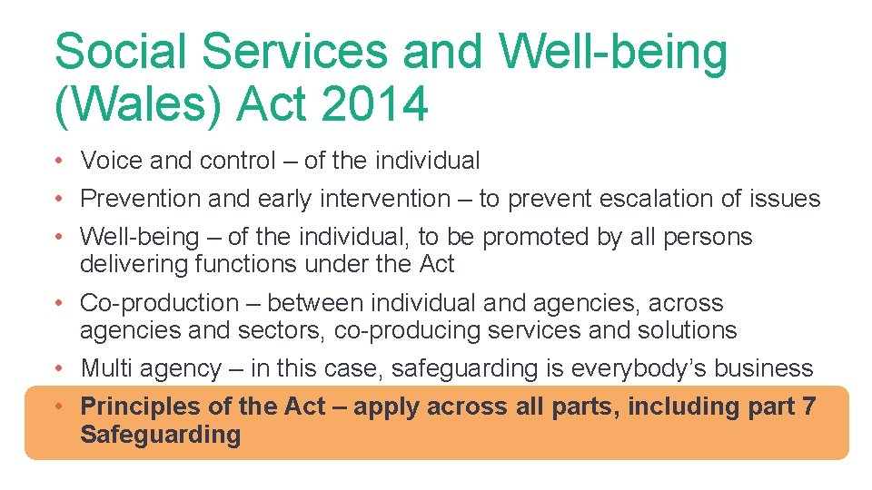 Social Services and Well-being (Wales) Act 2014 • Voice and control – of the