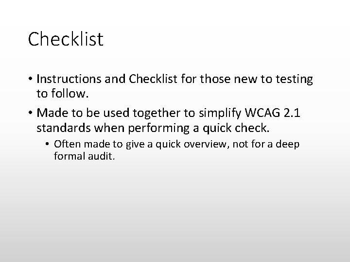 Checklist • Instructions and Checklist for those new to testing to follow. • Made