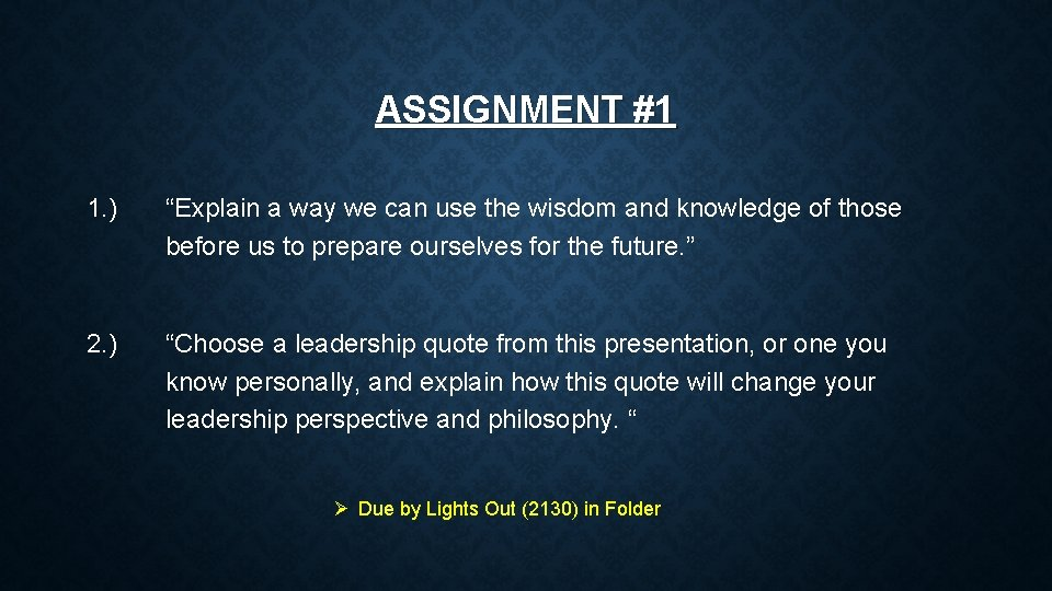 """ASSIGNMENT #1 1. ) """"Explain a way we can use the wisdom and knowledge"""