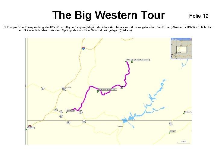 The Big Western Tour Folie 12 10. Etappe: Von Torrey entlang der US-12 zum