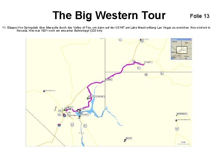 The Big Western Tour Folie 13 11. Etappe: Von Springdals über Mesquite durch das