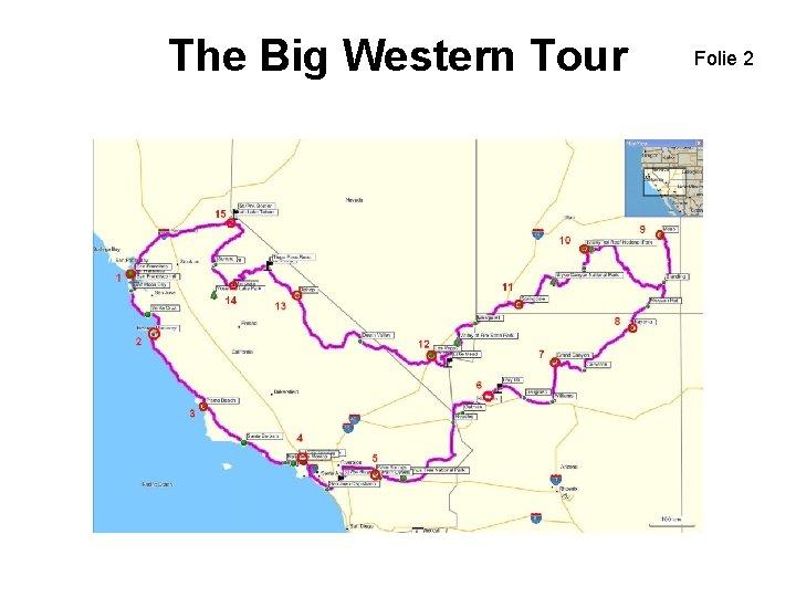 The Big Western Tour Folie 2