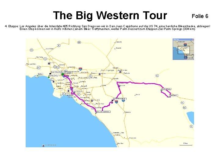 The Big Western Tour Folie 6 4. Etappe: Los Angeles über die Interstate 405