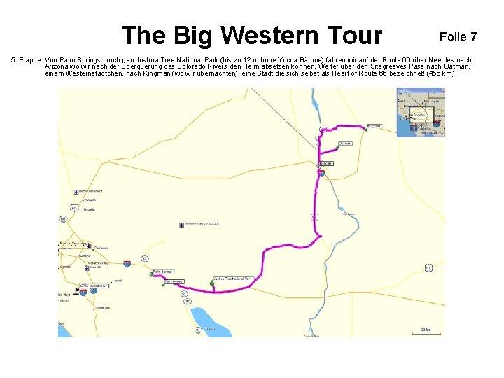 The Big Western Tour Folie 7 5. Etappe: Von Palm Springs durch den Joshua