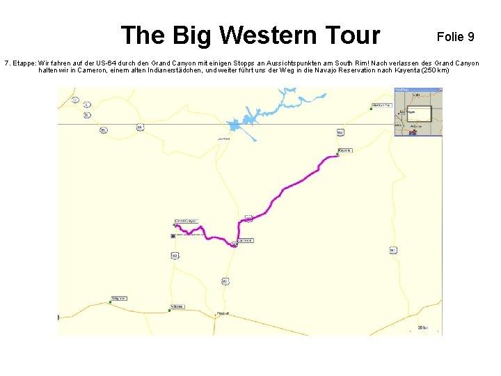 The Big Western Tour Folie 9 7. Etappe: Wir fahren auf der US-64 durch