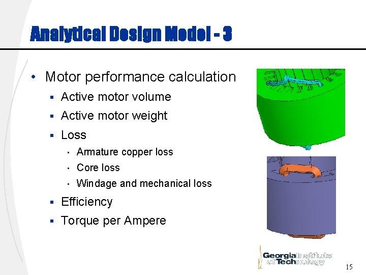 Analytical Design Model - 3 • Motor performance calculation § Active motor volume §