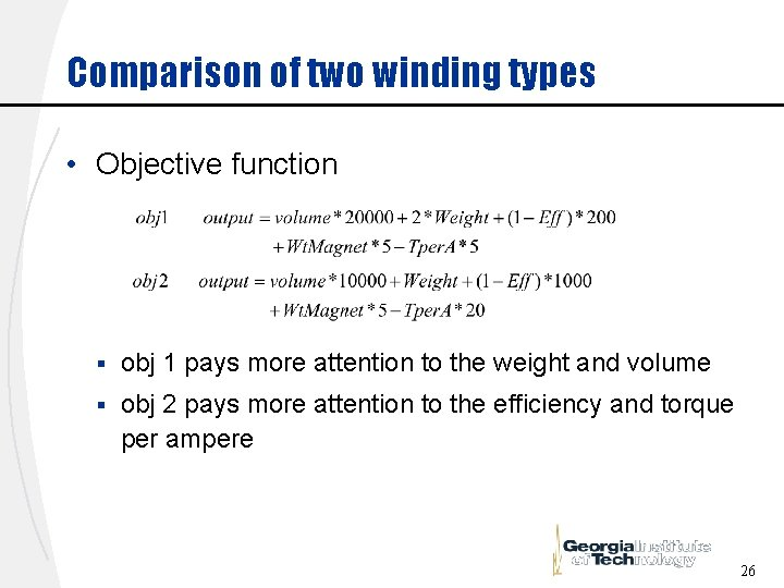 Comparison of two winding types • Objective function § obj 1 pays more attention