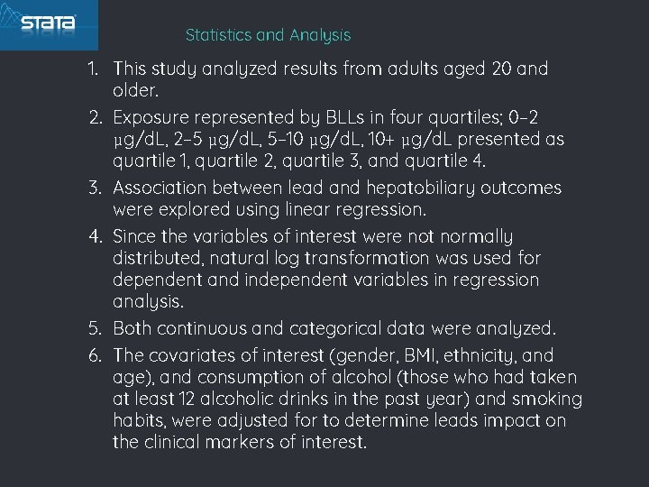 Statistics and Analysis 1. This study analyzed results from adults aged 20 and older.