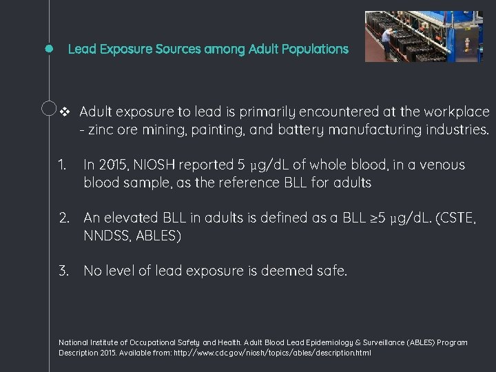 Lead Exposure Sources among Adult Populations v Adult exposure to lead is primarily encountered