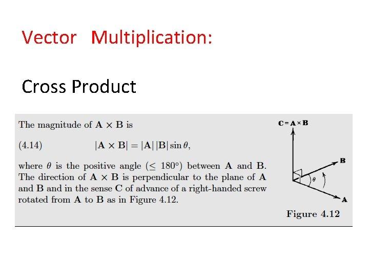 Vector Multiplication: Cross Product